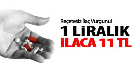 1 Liralık İlaca 11 TL