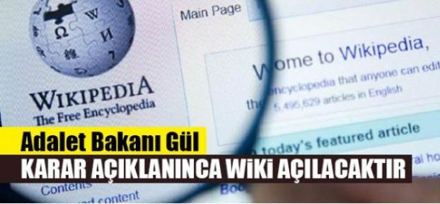 Adalet Bakanı Gül: Wikipedia açılacaktır.