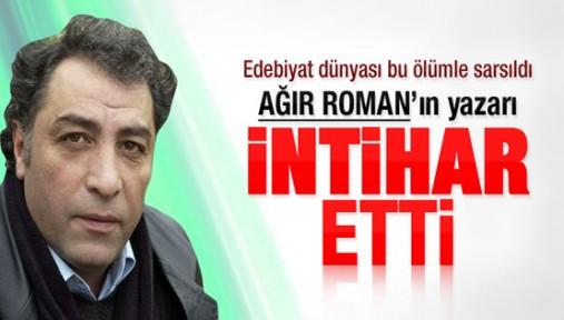 Ağır Roman'ın yazarı Metin Kaçan intihar etti