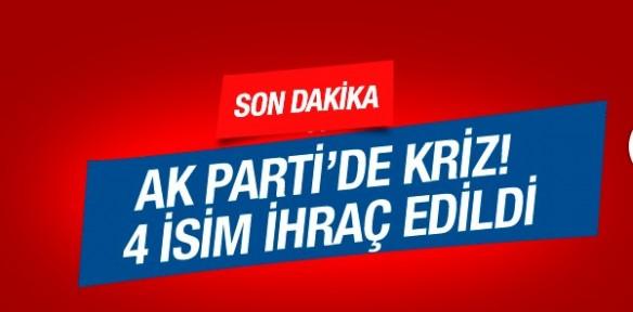 AK Parti'de kriz! 4 isim partiden ihraç edildi