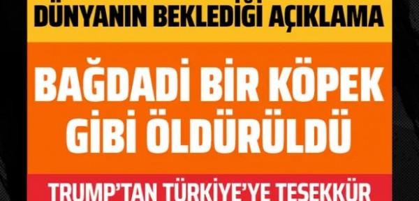 Amerikan Başkanı Trump'tan Bağdadi operasyonu için Türkiye'ye teşekkür