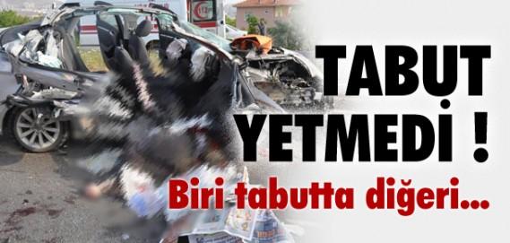 BİRİ TABUTTA DİĞERİ KAPAĞINDA !