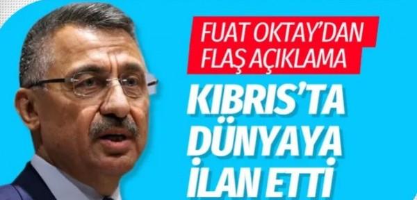 Cumhurbaşkanı Yardımcısı Fuat Oktay'dan flaş kapalı Maraş açıklaması