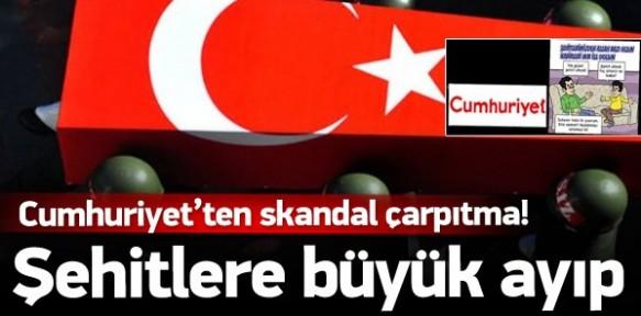 Cumhuriyet'ten skandal 'şehit' çarpıtması