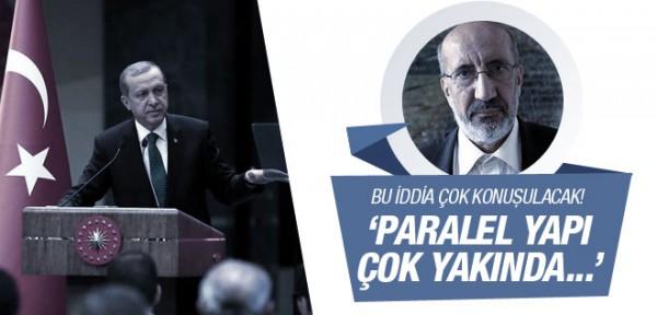 Dilipak'tan olay yaratacak 'Paralel Yapı' ve AK Parti iddiası