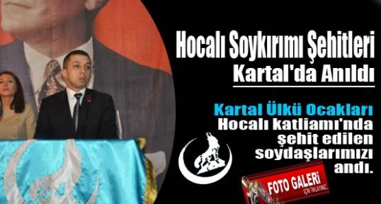 Hocalı Soykırımı Şehitleri Kartal'da Anıldı