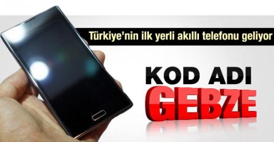 İlk yerli akıllı cep telefonu Gebze geliyor