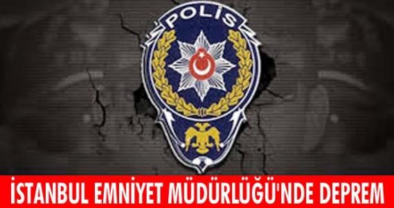 İstanbul Emniyet Müdürlüğü'nde deprem! 17 rütbeli polis..