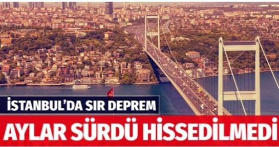 İstanbul'da 50 gün süren sır deprem kimse hissetmedi