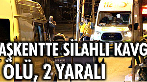Başkentte silahlı kavga: 2 ölü, 2 yaralı