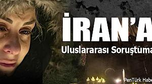 İran'a uluslararası soruşturma