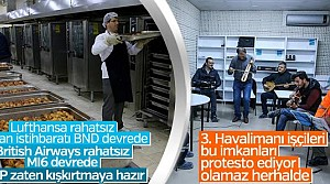 Üçüncü Havalimanı çalışanlarına A'dan Z'ye hizmet