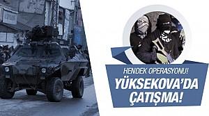 Yüksekova'da PKK ile polis arasında çatışma!