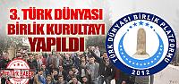 3. Türk Dünyası Birlik Kurultayı gerçekleştirildi