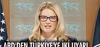 ABD'den Türkiye'ye iki uyarı