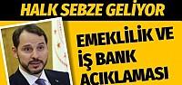 Berat Albayrak'tan EYT, İş bankası ve halk sebze için son dakika açıklamalar