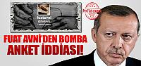 Fuat Avni'den bomba anket iddiası!