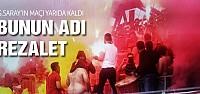 Galatasaray'ın maçı yarıda kaldı!