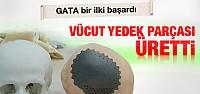 GATA'da vücut yedek parçası üretimi...