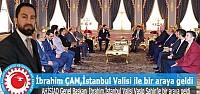 İbrahim Çam, İstanbul Valisi ile bir...