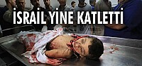 İsrail yine katletti