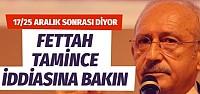 Kılıçdaroğlu'ndan Rixxos'un sahibi Fettah Tamince için ağır itham