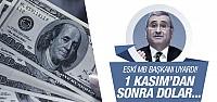 MB eski Başkanı'ndan kritik seçim ve dolar tahmini!