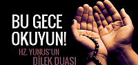Mevlid Kandili okunacak duaları Yunus'un dilek duası