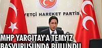 MHP Yargıtay'a TEMYİZ başvurusunda bulundu