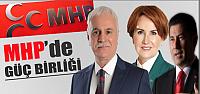 """MHP'de """"Güç Birliği"""" Hareketi"""