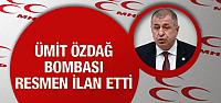 MHP'de Ümit Özdağ bombası resmen ilan etti