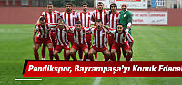 Pendikspor – Bayrampaşaspor maçı