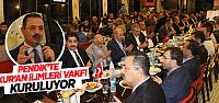 Pendik'te 'Kur'an İlimleri Vakfı' Kuruluyor
