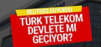 Reuters duyurdu! Türk Telekom satılıyor...