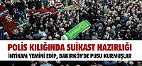 SAHTE POLİS KİMLİĞİ İLE SUİKAST İDDİASI