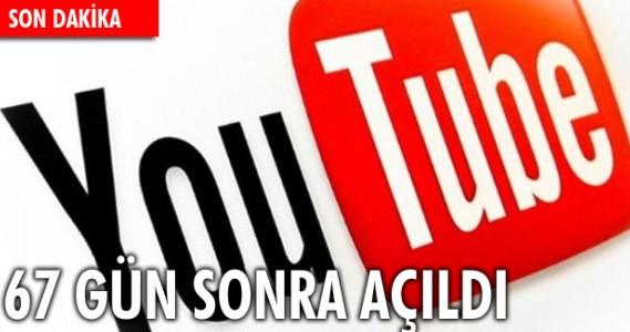 Youtube 67 gün sonra açıldı