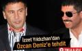 İzzet Yıldızhan'dan Özcan Deniz'e tehdit - İzle